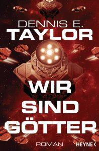 Cover: Dennis Talyor: Wir sind Goetter