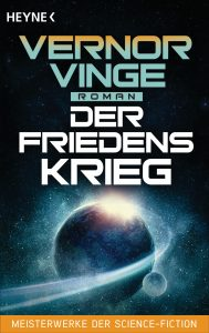 Cover: Vernor Vinge: Der Friedenskrieg
