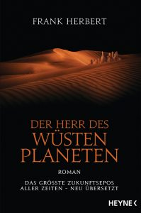 Der Herr des Wuestenplaneten von Frank Herbert