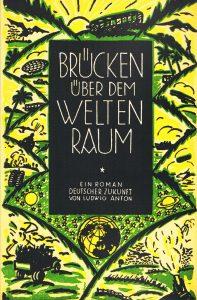 Cover: DvR: Ludwig Anton: Brücken über dem Weltenraum