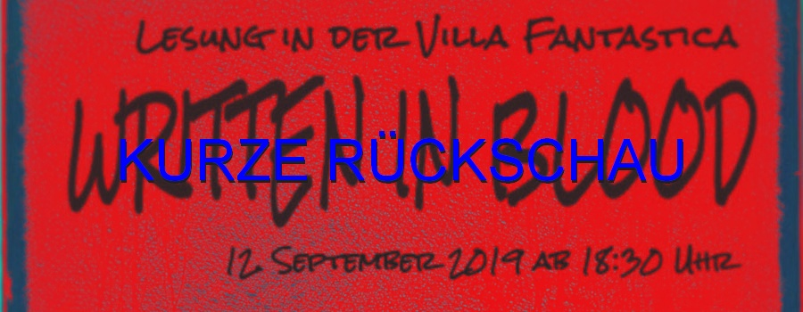 Rückschau Written in Blood