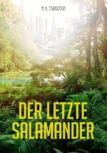 Cover: H.K. Ysardsso: Der letzte Salamander