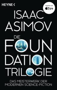 Cover: Isaac Asimov: Foundation Trilogie, Heyne Neuausgabe